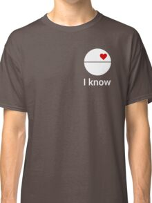I know (death star) white Classic T-Shirt