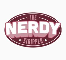 The Nerdy Stripper Badge by NerdyStripper