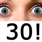 OMG I'm 30! by Vincent Abbey