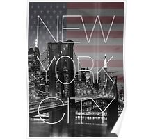 Black and white New York with Usa flag Poster