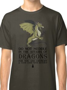 2 Many Dragon Meddlers Classic T-Shirt