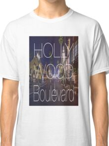 Hollywood boulevard with text & red and blue overlay Classic T-Shirt