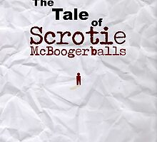 The Tale of Scrotie McBoogerballs Clean - wn/ Vomit by FanmadeStore