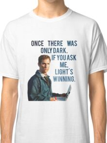 If You Ask Me, Light's Winning - True Detective Classic T-Shirt