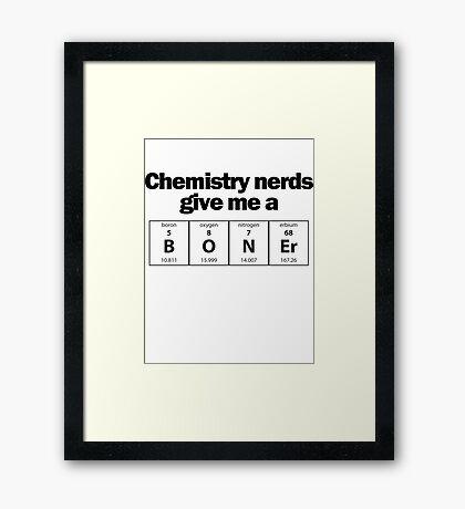 Chemistry Nerd Boner Framed Print