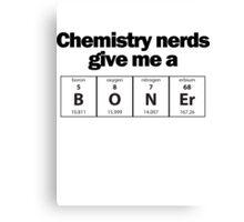 Chemistry Nerd Boner Canvas Print