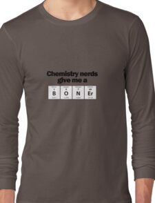 Chemistry Nerd Boner Long Sleeve T-Shirt