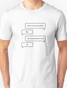 Talking About Chemistry Unisex T-Shirt
