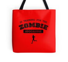 Training for the zombie apocalypse Tote Bag