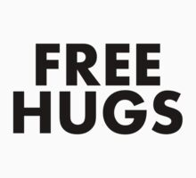 Free Hugs (Black Text) by MentalBlank