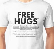 Free Hugs* (Terms and Conditions) (Black Text) Unisex T-Shirt
