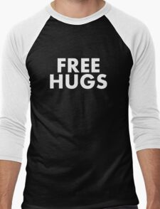 FREE HUGS (WHITE TEXT) Men's Baseball ¾ T-Shirt