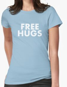 FREE HUGS (WHITE TEXT) Womens Fitted T-Shirt