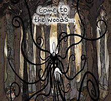 Come To The Woods by Art-Expression