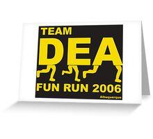 Breaking Bad - DEA Fun Run 2006 Greeting Card