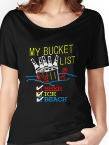 My Bucket List Women's Relaxed Fit T-Shirt