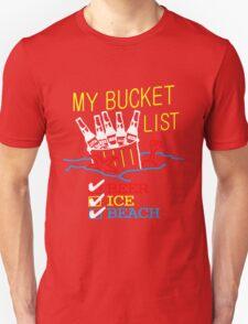 My Bucket List Unisex T-Shirt