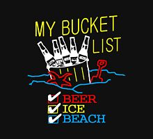 My Bucket List Unisex T-Shirt