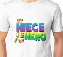 My Niece Is My Hero Unisex T-Shirt