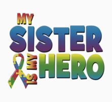 My Sister Is My Hero by magiktees