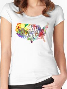 Stay Weird America Women's Fitted Scoop T-Shirt