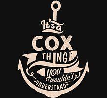 It's a COX shirt Unisex T-Shirt