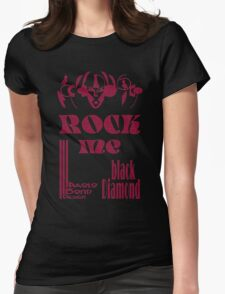 rock me black diamond Womens Fitted T-Shirt