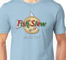 Fish Stew pizza - Beach City Unisex T-Shirt