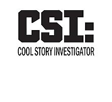 Cool Story Investigator Photographic Print