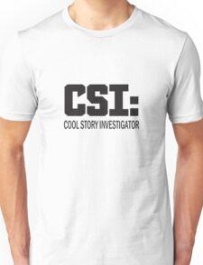 Cool Story Investigator Unisex T-Shirt