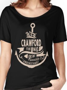 It's a CRAWFORD shirt Women's Relaxed Fit T-Shirt