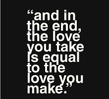 the love you make by Teresa Juste