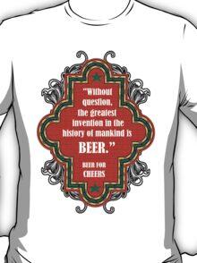Always Beer For Cheers T-Shirt