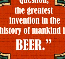 Always Beer For Cheers Sticker