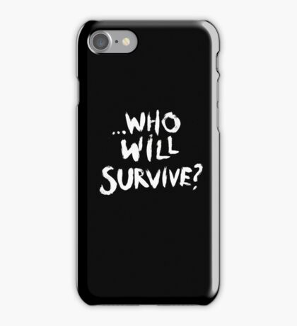 'Who Will Survive?' The Walking Dead iPhone Case iPhone Case/Skin