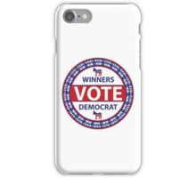 Winners Vote Democrat iPhone Case/Skin