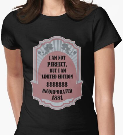 I Am Not Perfect But I Am Special Edition Womens Fitted T-Shirt