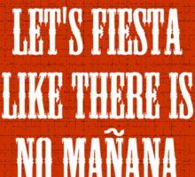 Let's Fiesta Sticker
