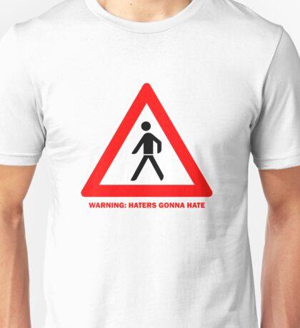 Hater Warning Unisex T-Shirt