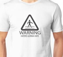 Hater Warning Unisex T-Shirt