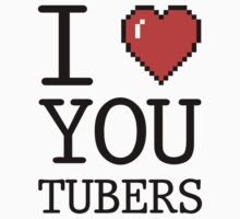 I LOVE OYUTUBERS by teesandlove
