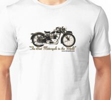 The Best Motorcycle in the World Unisex T-Shirt