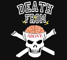 Death From Above 2 Unisex T-Shirt