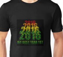 2016 My Best Year Yet Unisex T-Shirt