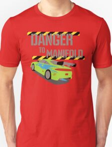 Danger To Manifold Unisex T-Shirt