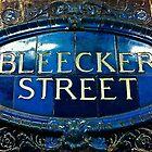 Bleecker Street by cammisacam