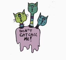 Don't Catcall Me (Triclops Cool) by Kayleigh Morin