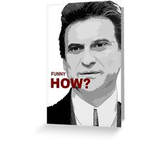 goodfellas, movie art, joe pesci, gangster Greeting Card