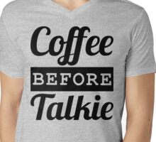 COFFEE BEFORE TALKIE Mens V-Neck T-Shirt