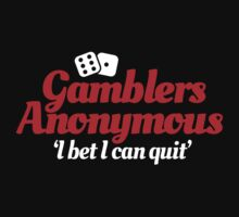 Gamblers anonymous - I bet I can quit by LaundryFactory